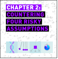 Chapter 2: Countering Four Risky Assumptions Info Graphic